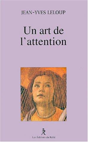 9782909698595: Un Art de l'Attention