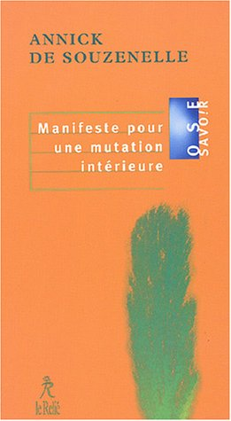 9782909698892: Manifeste pour une mutation intérieure