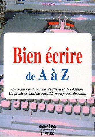 9782909725307: Bien écrire de A à Z