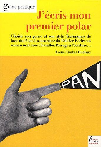 9782909725581: J'écris mon premier polar (French Edition)