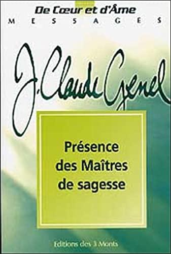 PRESENCE DES MAITRES DE SAGESSE: GENEL J C