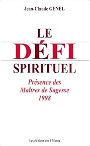 Dà fi spirituel - Maîtres sagesse 98: Jean-Claude Genel