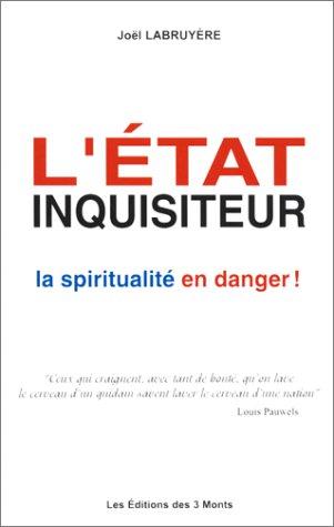 9782909735221: L'état inquisiteur - La spiritualité en danger !