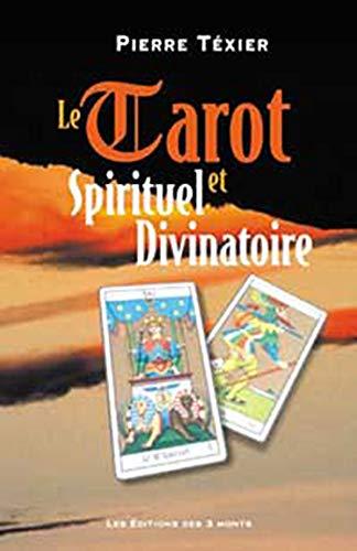 9782909735528: Tarot spirituel et divinatoire