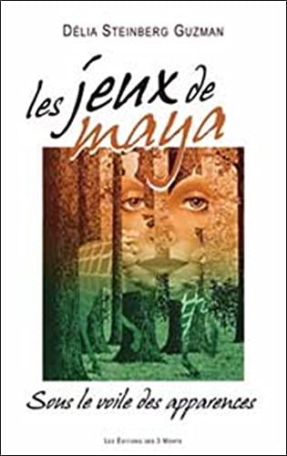 JEUX DE MAYA -LES-: STEINBER GUZMAN D