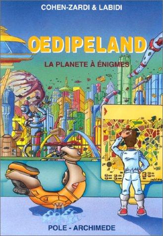 9782909737249: Oedipeland : La Planète à énigmes