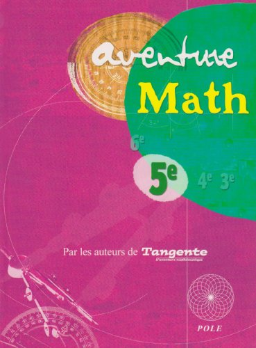 AVENTURE MATH 5 E: COLLECTIF TANGENTE