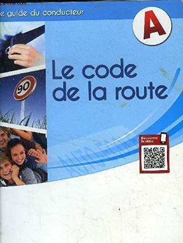 9782909743561: Le Code de la route : Nouvel examen