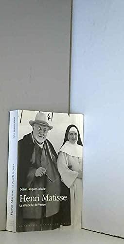 Henri Matisse : La Chapelle de Vence: Jacques Marie, Soeur