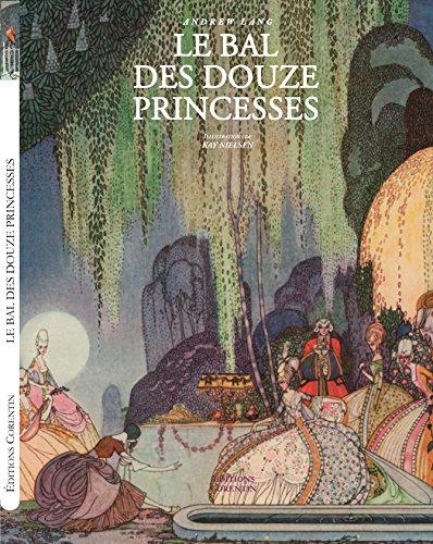 9782909771670: Le bal des douze princesses & autres contes