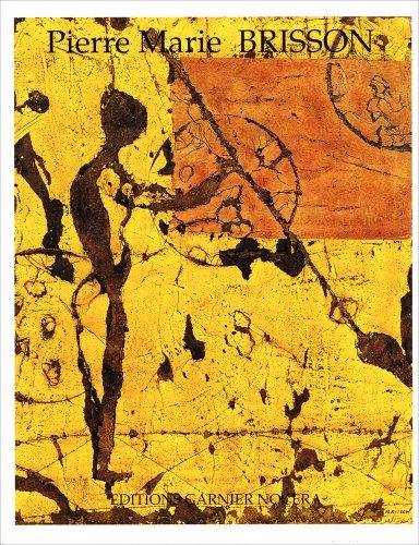 Pierre Marie BRISSON Oeuvres 1994-1995 (: Caron, Gerard; Translator, Butler, Robert