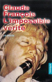 9782909781778: Claude François, l'impossible vérité