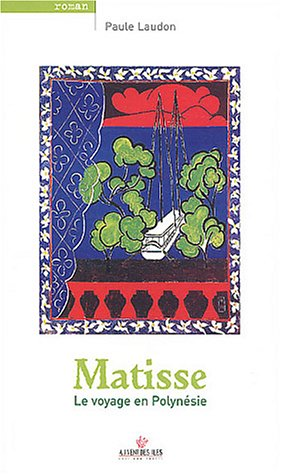 Matisse (French Edition): Laudon, Paule