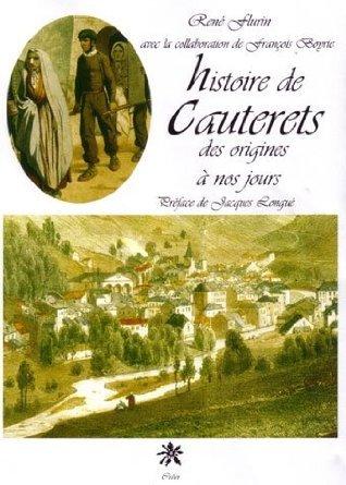 9782909797403: Histoire de Cauterets: Des origines à nos jours