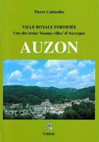 Auzon Ville royale fortifiee Une des treize bonnes villes d'Au: Cubizolles Pierre
