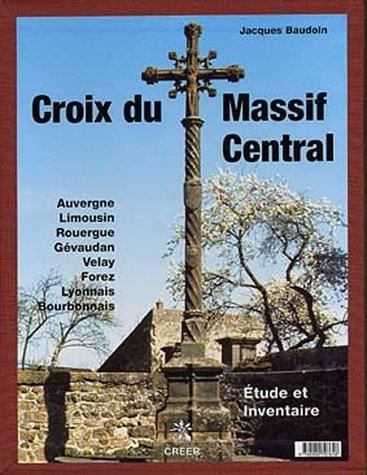 CROIX DU MASSIF CENTRAL COFFRET: BAUDOIN JACQUES