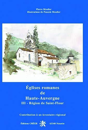 9782909797694: Eglises romanes de haute auvergne - region de saint-flour