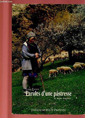 9782909800288: Paroles d'une pastresse de Haute-Provence (Collection Les gens d'ici) (French Edition)