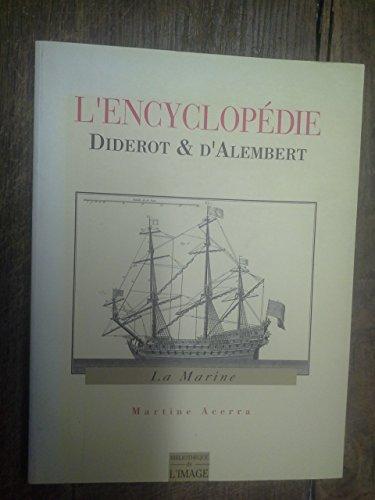 9782909808062: L'Encyclopedie: Diderot & D'Alembert: La Marine (French Edition)