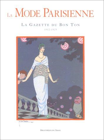 La mode parisienne. La Gazette du Bon: Alain Weill