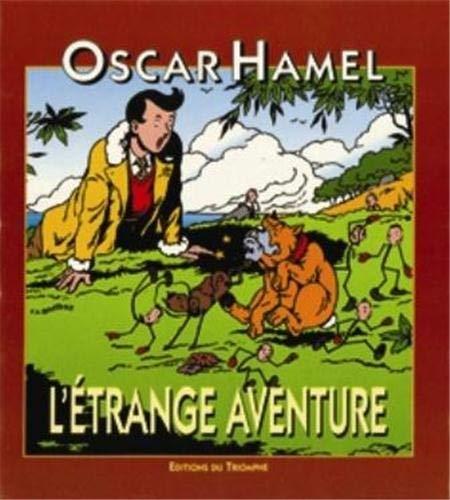 9782909811246: L'étrange aventure d'Oscar Hamel