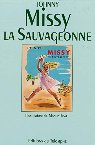 9782909811901: Missy la sauvageonne