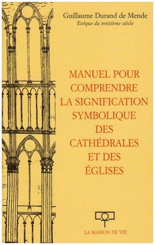 9782909816128: manuel pour comprendre signif symb cathedrales et eglises