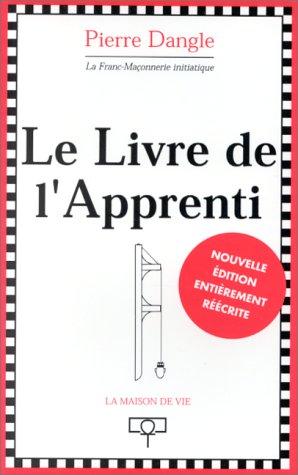 9782909816371: Le Livre de l'apprenti