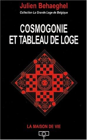 9782909816517: Cosmogonie et tableau de loge