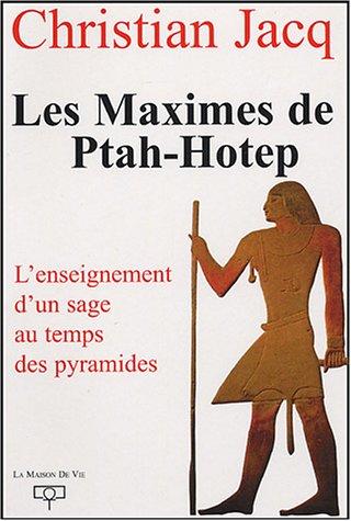9782909816647: Les Maximes de Ptah-Hotep : L'enseignement d'un usage au temps des pyramides