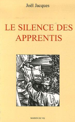 9782909816777: Le silence des apprentis