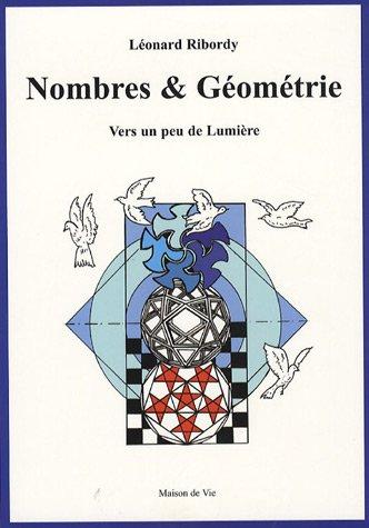 9782909816791: Nombres et Géométrie : Vers un peu de lumière