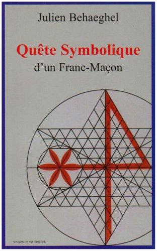 9782909816814: Quête symbolique d'un Franc-Maçon