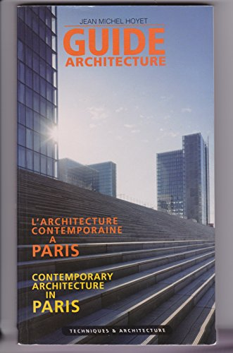 Guide de l'architecture contemporaine àParis: Jean Michel Hovet