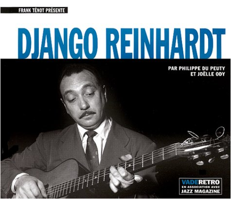 9782909828459: DJANGO REINHARDT. Avec un CD