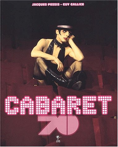 Cabaret 70: Pessis Jacques