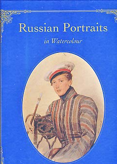 Russian Portraits in Watercolour: (1825-1855): Maurice Baruch