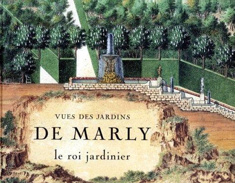 Vues des jardins de Marly: Collectif