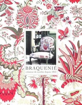 BraquenieÌ : French textiles and interiors since 1823: Jacques Sirat