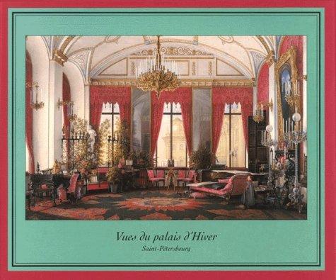 Vues du Palais d'hiver à Saint-Petersbourg Collectif