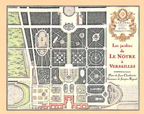 9782909838496: Les jardins de Le N�tre � Versailles. Plans de Jean Chaufourier
