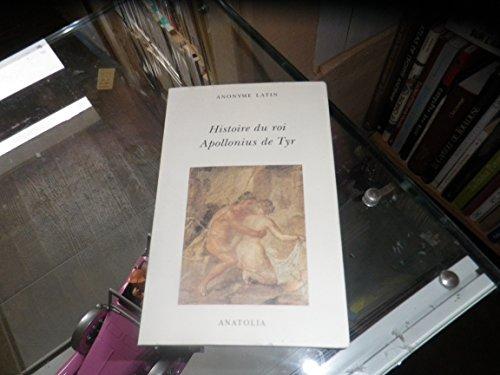 9782909848365: Histoire du roi Apollonius de Tyr : Anonyme latin
