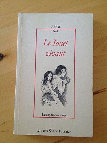 9782909850191: Le Jouet Vivant