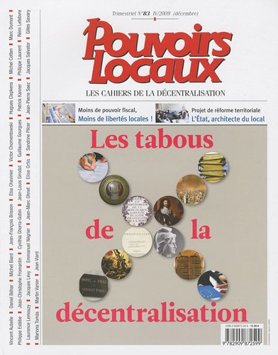 9782909872599: Les tabous de la décentralisation (n.83 IV/2009 Décembre)