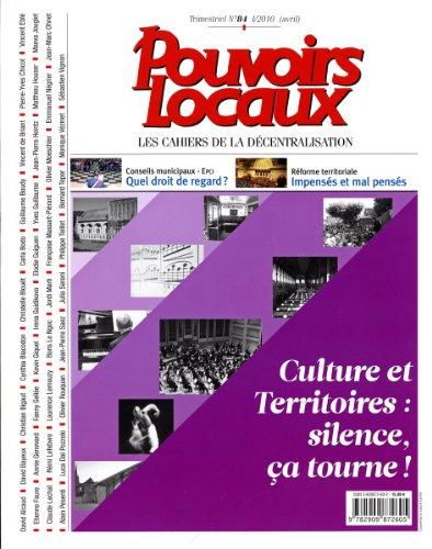 9782909872605: Culture et Territoires : silence, �a tourne ! (Pouvoirs Locaux n.84 I/2010 Avril)