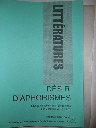 9782909880365: D�sir d'aphorismes: �tudes