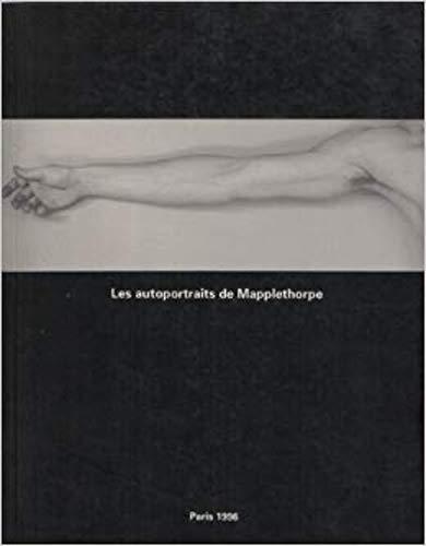 Les Autoportraits de Mapplethorpe (9782909882215) by Jean-Michel Ribettes; Jean-Louis Deotte
