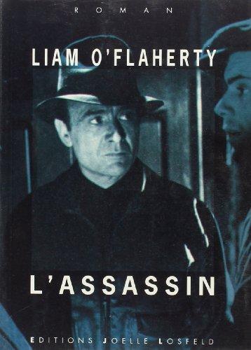 L'assassin (Littérature étrangère/Joëlle Losfeld) (French Edition): O'Flaherty, Liam