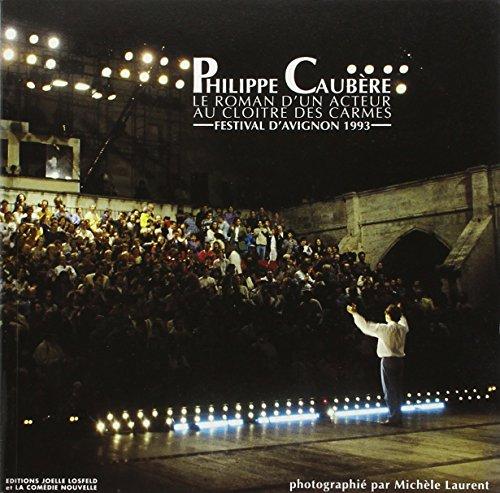 le roman d'un acteur vol .2 le roman d'un acteur au cloitre: P. Caubere