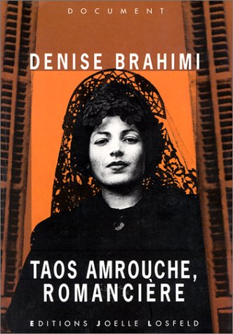 9782909906577: Taos Amrouche, romancière: Document (French Edition)
